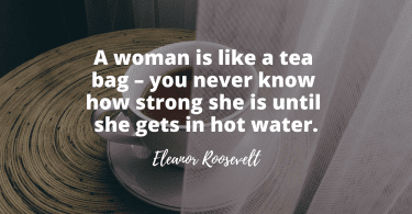 50 Hard Working Woman Quotes 375x195 - Inspiring! 50 Hard Working Woman Quotes that Make You Proud of Being Yourself