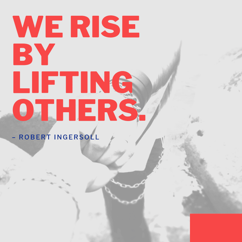 serving others quotes, helping others quote, purpose of life quotes, social quotes, rising together quotes,