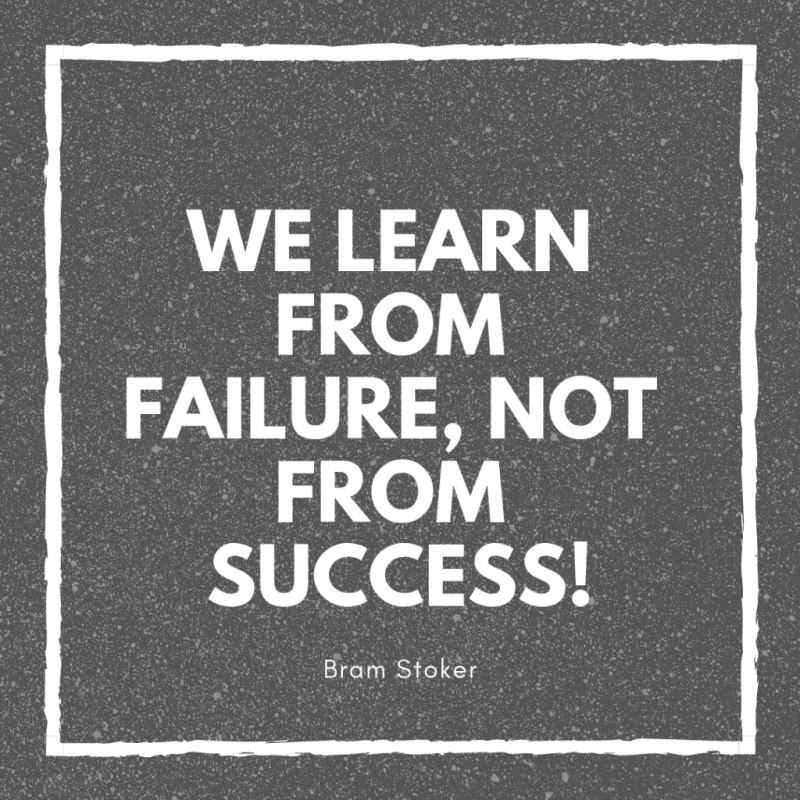We learn from failure not from success - 51 Quotes About Learning Lessons of Life You Have to Remember