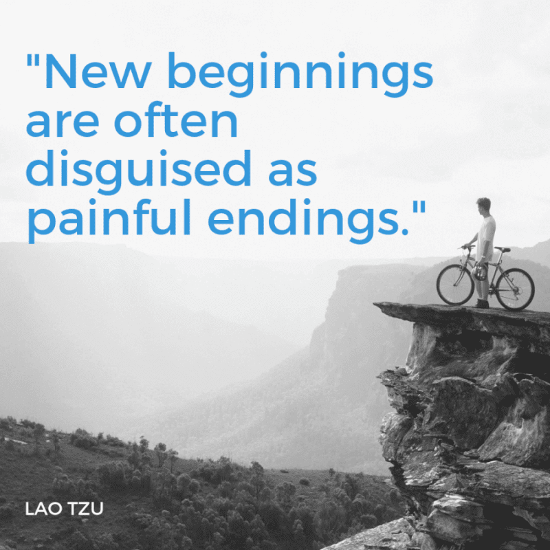 New beginnings are often disguised as painful endings. - 99+ Worth Reading Quotes When You Getting Through Tough Times