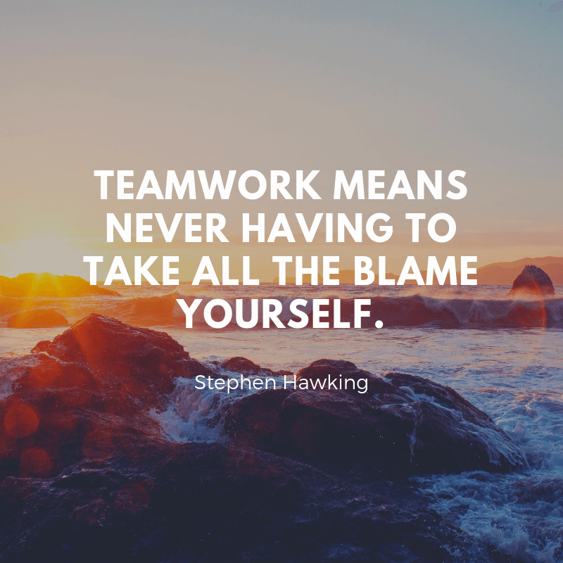 Teamwork means never having to take all the blame yourself. - 62 Motivating Quotes About Leadership and Teamwork for a Better Collaboration
