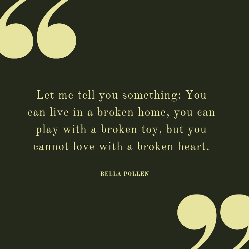 Let me tell you something You can live in a broken home you can play with a broken toy but you cannot love with a broken heart. - 23 Curing Quotes for Broken Home Victim (MOVING ON)