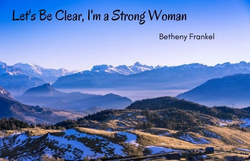 20. Quotes About Being A Strong Woman and Moving On - 30+ Best Quotes About Being a Strong Woman and Even Stronger