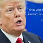 21. Trump Healthcare Quote - 20 Trump Healthcare Quotes Ensuring Better Coverage