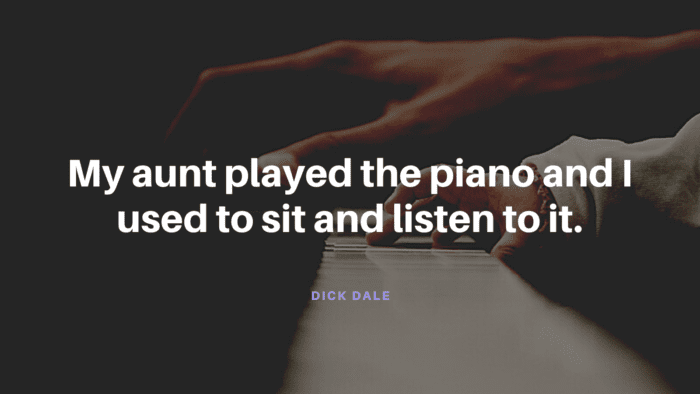 My aunt played the piano and I used to sit and listen to it. - 24 Best Aunt Quotes for Love | Favorite Quotes
