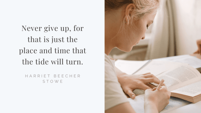 Never give up for that is just the place and time that the tide will turn. - 41 Best Exam Quotes| Idea And Motivational Quotes