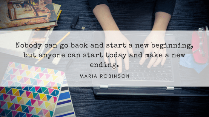 Nobody can go back and start a new beginning but anyone can start today and make a new ending. - 41 Best Exam Quotes| Idea And Motivational Quotes