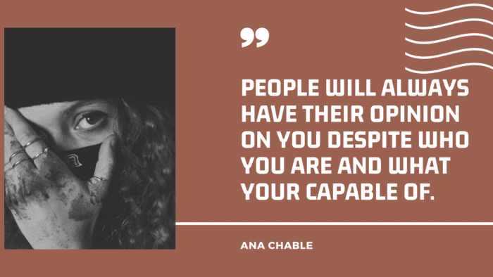 People will always have their opinion on you despite who you are and what your capable of. - 21 Hate Quotes That Will Make You Wise