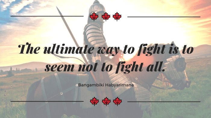The ultimate way to fight is to seem not to fight all. - 50 Warrior Quotes That Awaken And Worth For Reading