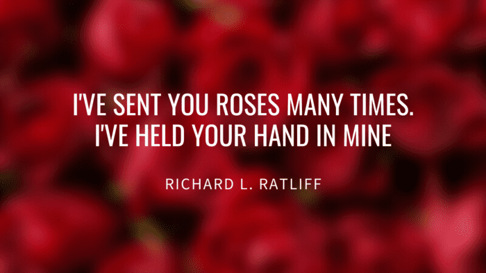 Ive sent you roses many times. Ive held your hand in mine - 20 Holding Hands Quotes give You Motivation to Strengthen the Relationship with Your Partner