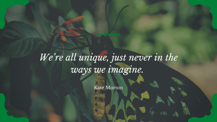 Were all unique just never in the ways we imagine. - 46 Quotes About My Self Being Unique For Giving You Spirit In Life
