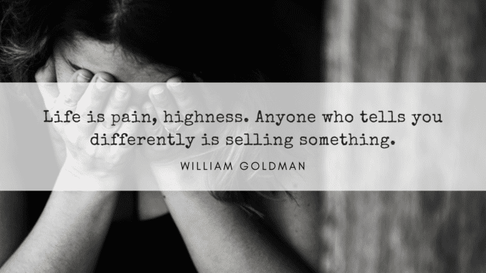 William Goldman - 52 Painful Quotes To Make You Strong And Happy Again