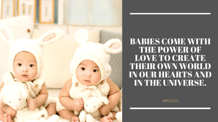 Babies come with the power of love to create their own world in our hearts and in the universe. - 25 Quotes on Baby give Happiness for All Family