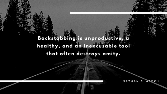 Backstabbing is unproductive u healthy and an inexcusable tool that often destroys amity. - 23 Quotes About Backstabbing Friends Ideas | Motivational and Inspirational Quotes