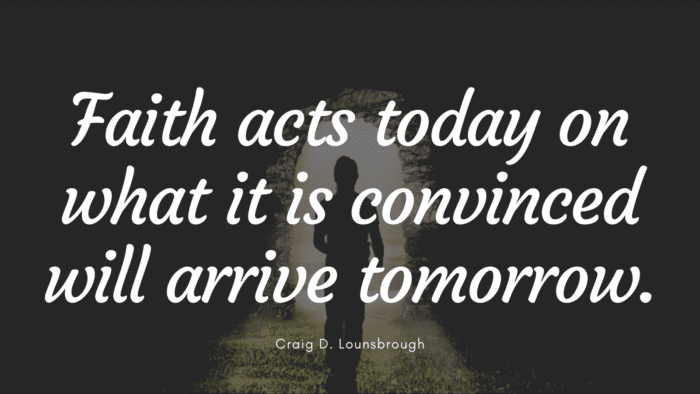 Faith acts today on what it is convinced will arrive tomorrow. - 49 Tomorrow Quotes to Give Inspire and Motivated