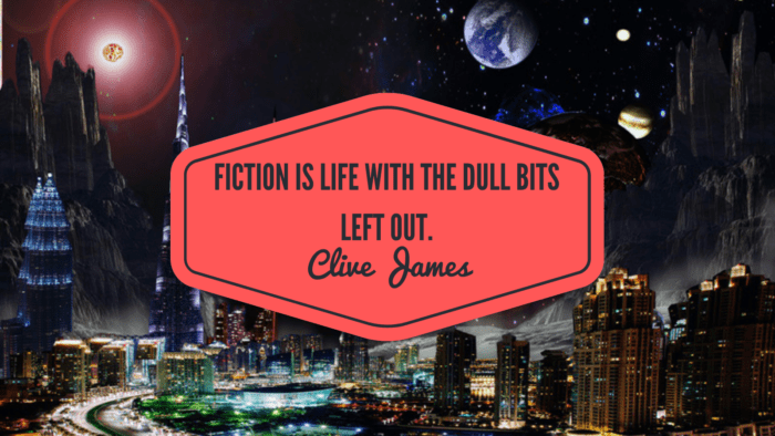Fiction is life with the dull bits left out. - 20 Quotes About Feeling Left Out to Give You Spirit