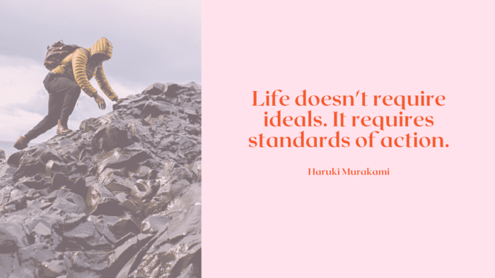 Life doesnt require ideals. It requires standards of action. - 30 Quotes About Standard For Getting Good Life
