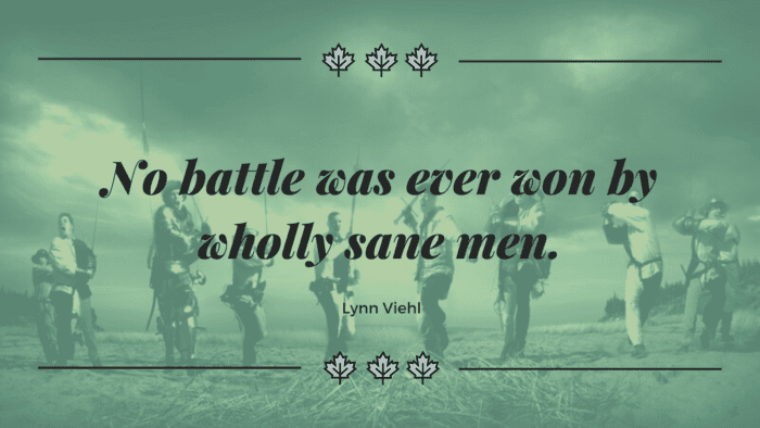 No battle was ever won by wholly sane men. - 45 Quotes About Battles | Inspiration Quotes