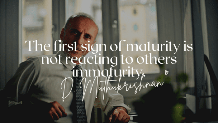 The first sign of maturity is not reacting to others immaturity. - 54 Maturity Quotes Help You Become a Mature Person