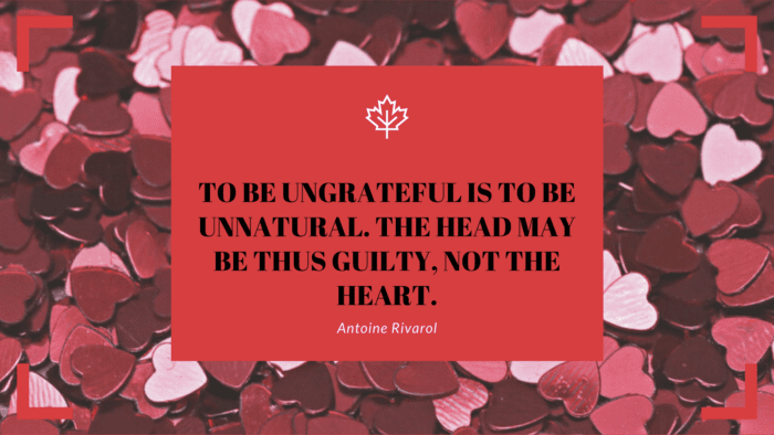 To be ungrateful is to be unnatural. The head may be thus guilty not the heart. - 33 Quotes About Being Ungrateful to Help You Get Out of that Attitude