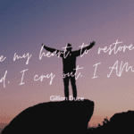 To free my heart to restore my mind I cry out I AM - 20 I'm Me Quotes to Give Inspiration and Motivation