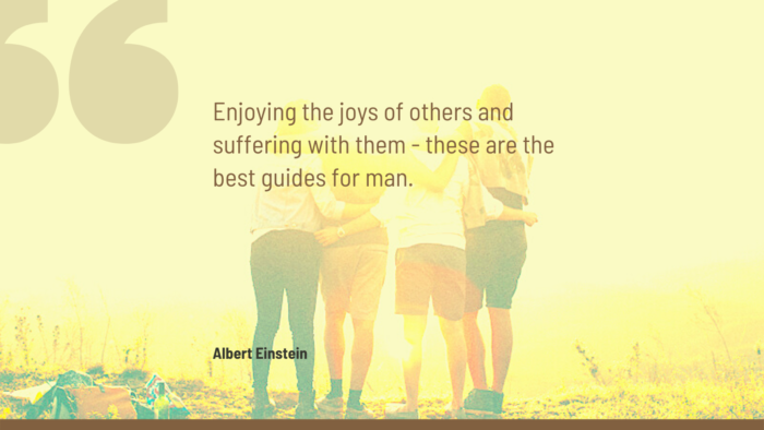 Enjoying the joys of others and suffering with them these are the best guides for man. - 32 Suffering Quotes to Help You Prevail Over Torment