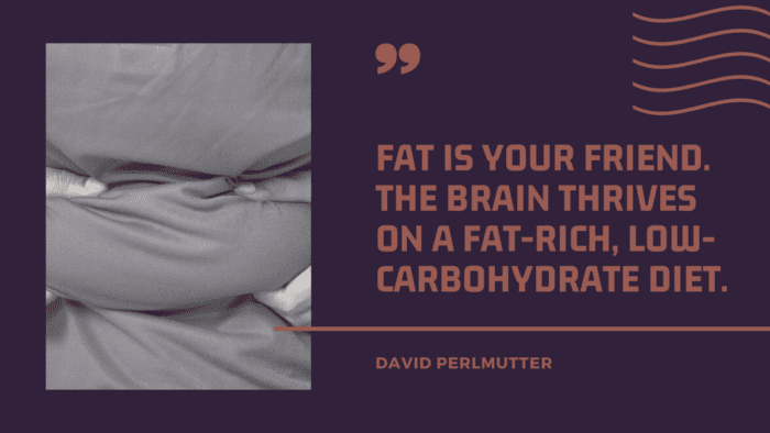 Fat is your friend. The brain thrives on a fat rich low carbohydrate diet. - 30 Chubby Girl Quotes or Quotes about Fatty Girl