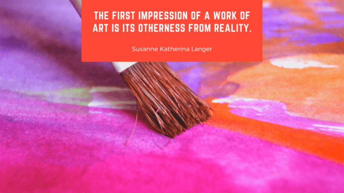 The first impression of a work of art is its otherness from reality. - 31 First Impression Quotes as Your Spirit