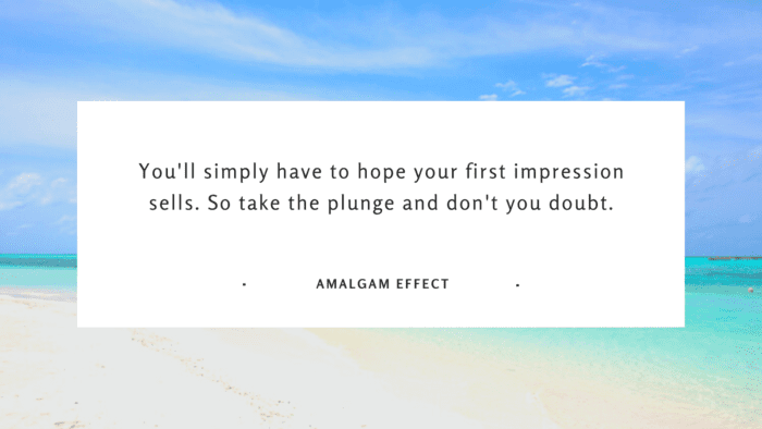 Youll simply have to hope your first impression sells. So take the plunge and dont you doubt. - 31 First Impression Quotes as Your Spirit