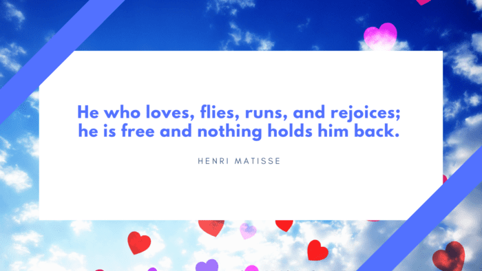 He who loves flies runs and rejoices he is free and nothing holds him back. - 25 Best Quotes About Secret Loves Show Romance in Love